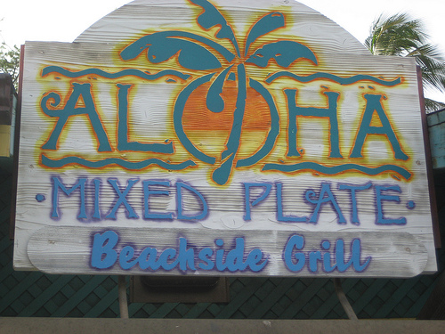 """Aloha Mixed Plate Beachside Grill"""