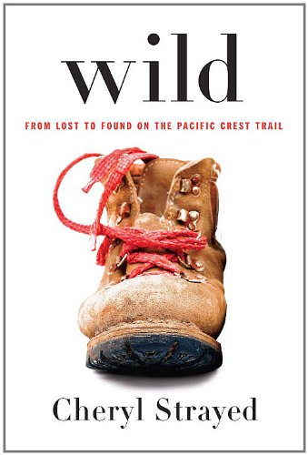 Wild, book review, Cheryl Strayed