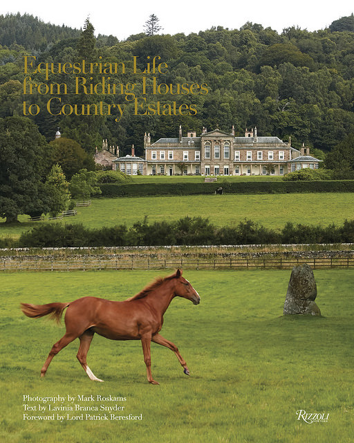 equestrian life riding houses to country estates, horse, 8 gifts for the traveler in your life, equestrian book, equestrian gift, horse book