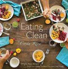 eating clean in costa rica, book review, cookbook review